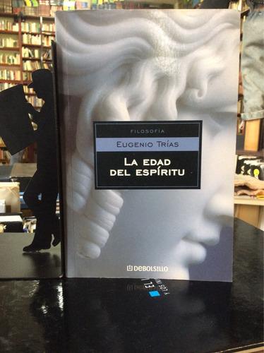 La Edad Del Espíritu, Eugenio Trías