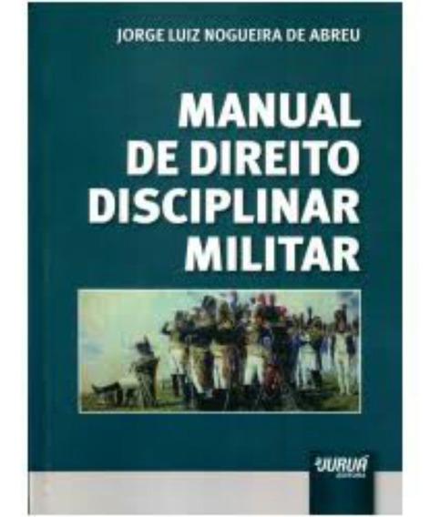 Manual De Direito Disciplinar Militar Editora Jurua