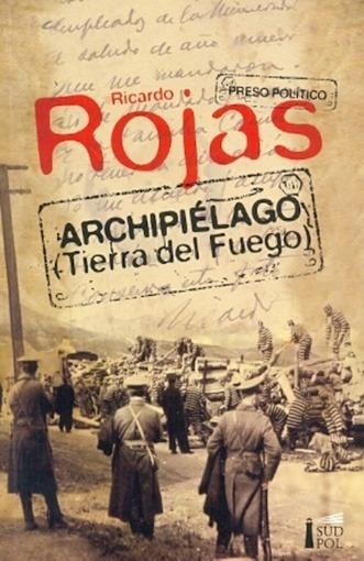 Archipielago (tierra Del Fuego) - Rojas, Ricardo