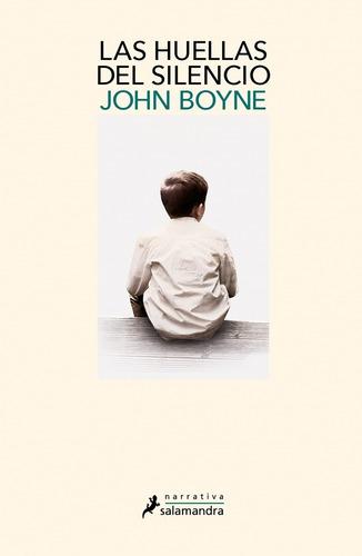 Las Huellas Del Silencio - Boyne John