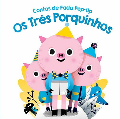 Imagem 1 de 2 de Livros Infantis - Os Três Porquinhos: Contos De Fada Pop-up