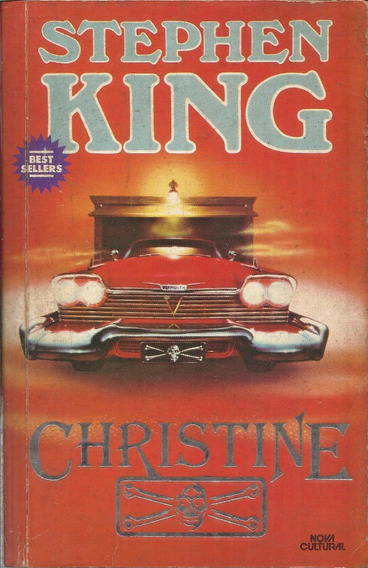 Christine Stephen King 1ª Edição Brasileira 1986