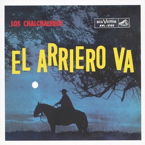 El Arriero Va - Los Chalchaleros (cd)