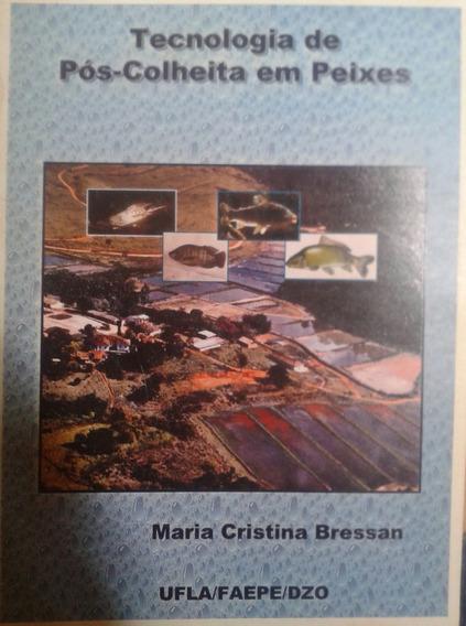 Tecnologia De Pós-colheita Em Peixes Maria Cristina Bressan