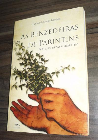 As Benzedeiras De Parintins: Rezas, Práticas E Simpatias