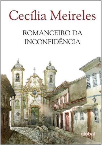 Romanceiro Da Inconfidencia - 13ª Ed