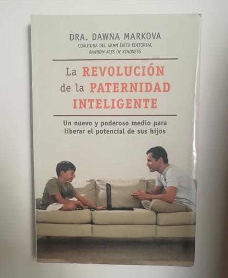 Libro La Revolución De La Paternidad Inteligente