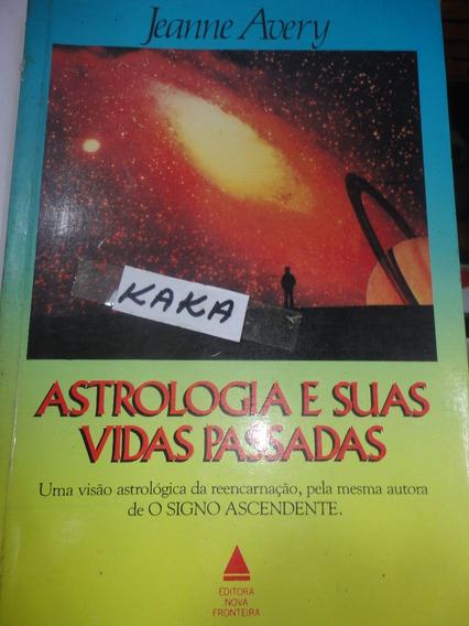 Jeanne Avery Astrologia E Suas Vidas Passadas
