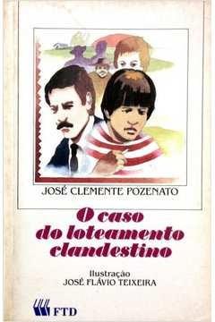 O Caso Do Loteamento Clandestino José Clemente Poze