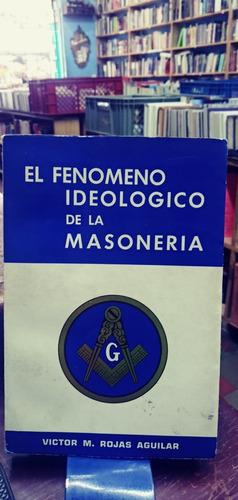 El Fenómeno Ideológico De La Masonería