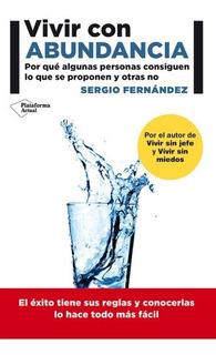 Vivir Con Abundancia - Sergio Fernandez