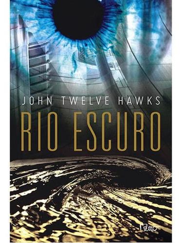 Imagem 1 de 1 de Rio Escuro