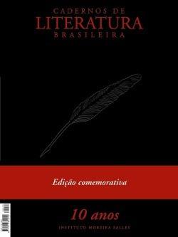 Cadernos De Literatura Brasileira 10 Anos Ed. Comemorativa