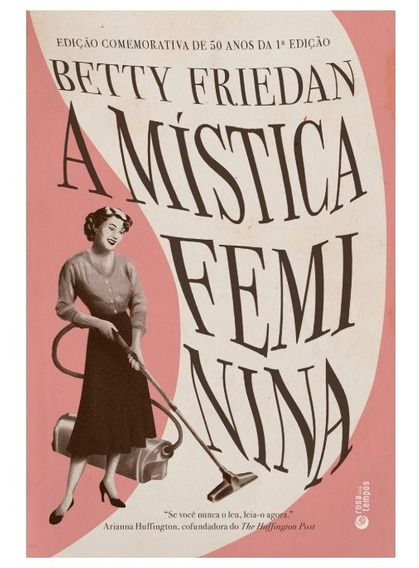 A Mística Feminina Por Betty Friedan Pix90
