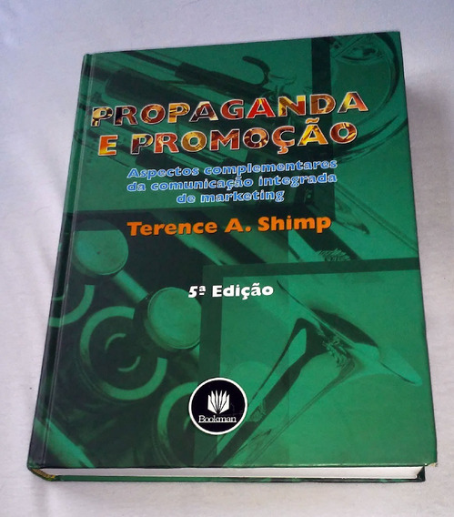 Livro Propaganda E Promoção Terence A Shimp Comunicação
