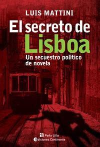 El Secreto De Lisboa . Un Secuestro Politico De Novela