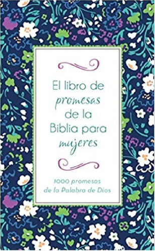 Imagen 1 de 3 de Libro De Promesas De La Biblia Para Mujeres,