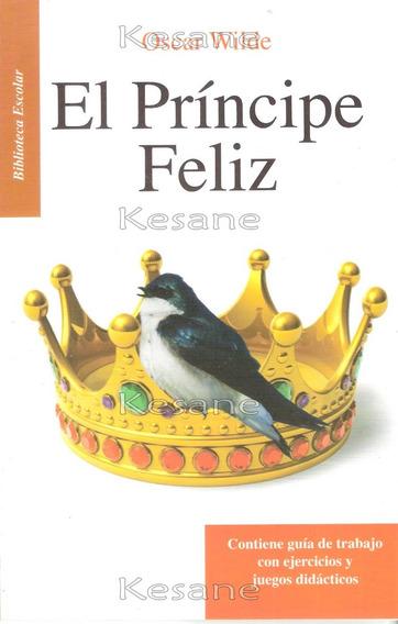 El Principe Feliz Oscar Wilde / Libros Juveniles Literatura