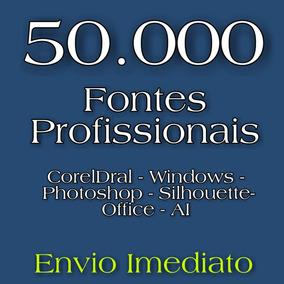 50mil Fontes Profissionais-corel,windows,ai,office E Mais