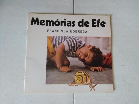 Memórias De Efe - Francisca Nóbrega Literatura Infantil