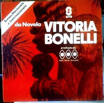 Lp / Vitória Bonelli (1972) Trilha Sonora Da Novela Tv Tupi