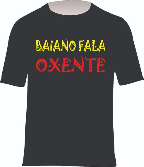 Camiseta Básica Baiano Fala Oxente