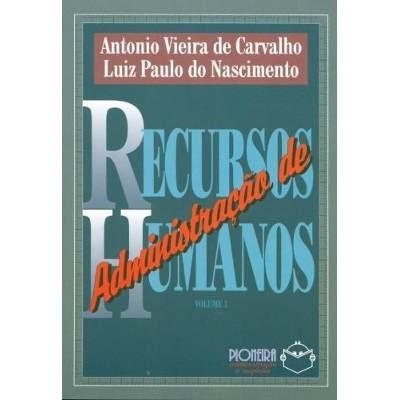 Kit Administraçao De Recursos Humanos Vol 1 E 2 + Brinde