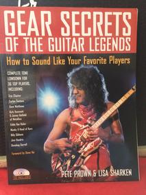 Gear Secrets Of The Guitar Legends