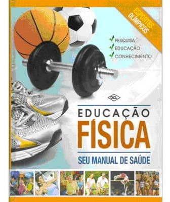 Educação Física Seu Manual De Saúde Editora Dcl