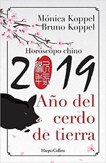 2019 - El Año Del Cerdo De Tierra - Monica Koppel & Bruno K.