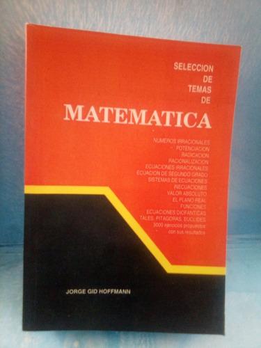 Imagen 1 de 3 de Libro Matemática 3er Año. Jorge Gid Hoffman. Bachillerato