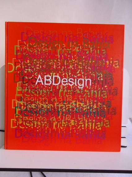 Livro Box Design Na Bahia Enéas Guerra / Renato Da Silveira