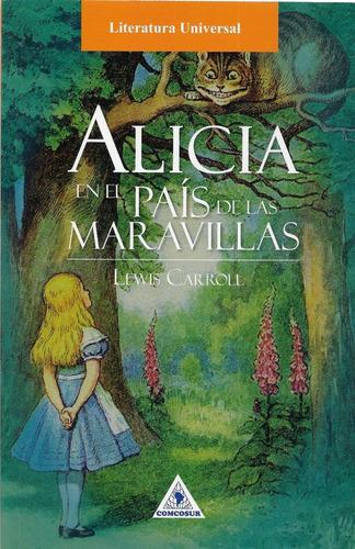 Alicia En El País De Las Maravillas - Lewis Carroll - Nuevo