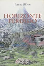 Livro Horizonte Perdido James Hilton