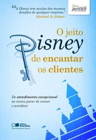 Livro Digital O Jeito Disney De Encantar Os Clientes