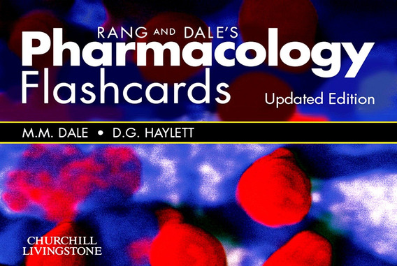 Rang & Dale Pharmacology Flash Cards Updated Edition