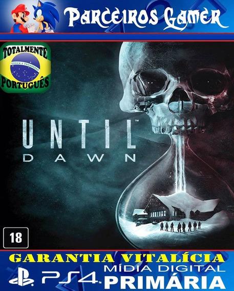 Until Dawn - Total Português - Suspense Ps4 1 Mídia Digital