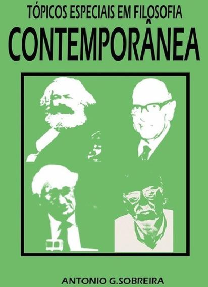 Livro: Tópicos Especiais Em Filosofia Contemporânea - (marx)