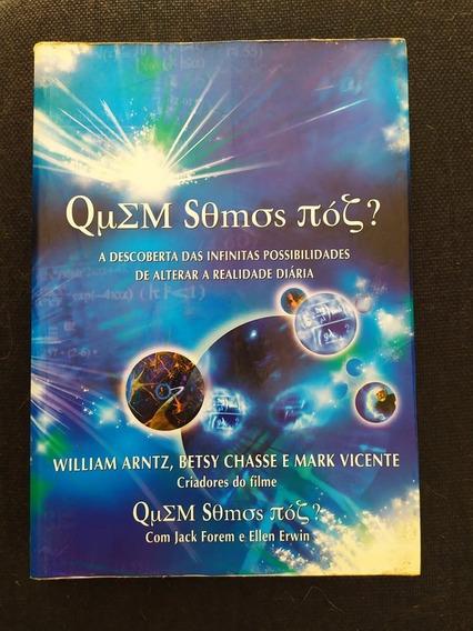 Livro Quem Somos Nós? William Arntz Mark
