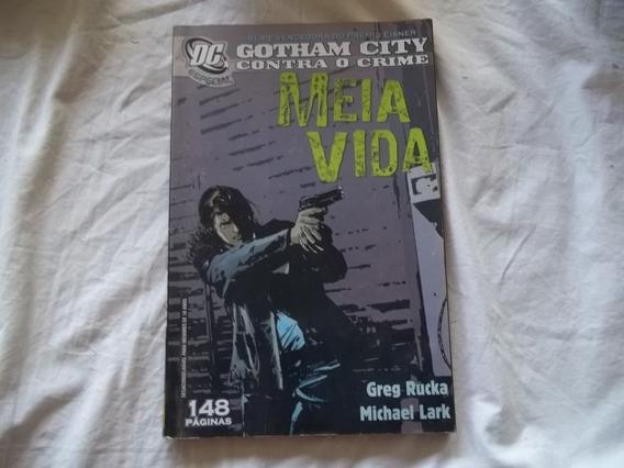 Hq Gibi Gotham City - Contra O Crime - Meia Vida Greg Ru Gs3
