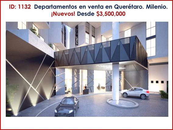 Departamentos En Venta Querétaro. Milenio Desde $3,500,000