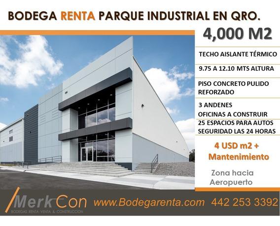 Bodega Renta 4,000 M2 Parque Industrial Rumbo Aeropuerto, Qro., Qro., México