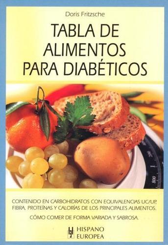 Imagen 1 de 3 de Tabla Alimentos Diabéticos, Doris Fritzsche, Hispano Europea
