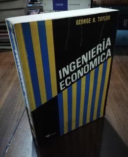 Ingeniería Económica - George Taylor - Limusa 1980