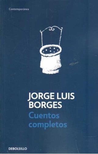 Libro: Cuentos Completos / Jorge Luis Borges