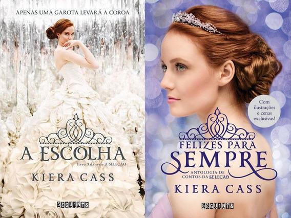 2 Livros Série A Seleção - A Escolha E Felizes Para Sempre