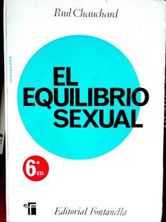 El Equilibrio Sexual. Paul Chauchard