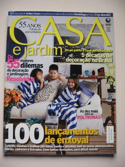 Revista Casa E Jardim - Nº 641 - 100 Lançamentos De Enxoval