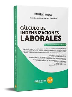 Cálculo De Indemnizaciones Laborales. Emilio Romualdi