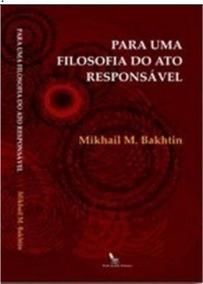 Livro Para Uma Filosofia Do Ato Responsável